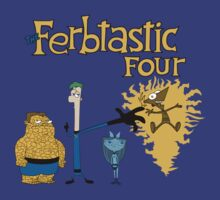 The Ferbtastic Four by rexraygun