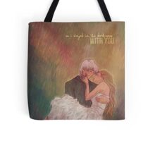 So I stayed in the darkness with you Tote Bag