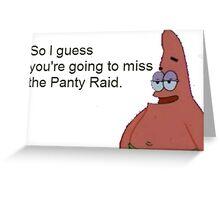 The panty raid Greeting Card