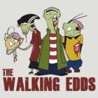The walking Edds - Ed , Edd and Eddy - The walking dead by yebouk