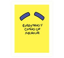 Everything's Coming Up Milhouse Art Print