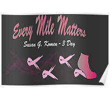 Every Mile Matters - 3 Day Poster