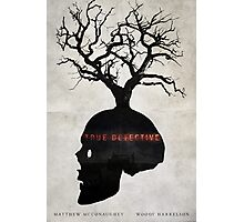 Fragility - True Detective Poster Photographic Print