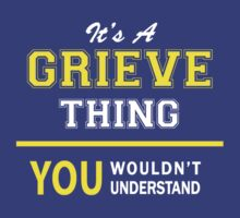 It's A GRIEVE thing, you wouldn't understand !! by satro