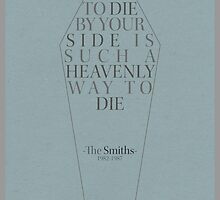 """""""To Die By Your Side"""" Lyric Poster by Webasaurus"""