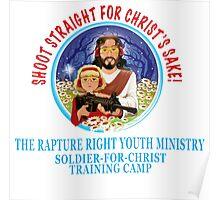 Shoot Straight for Christ's Sake! Poster