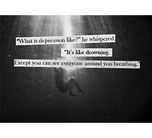 like drowning  Photographic Print