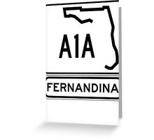 A1A - Fernandina Beach, Florida Greeting Card