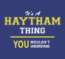 It's A HAYTHAM thing, you wouldn't understand !! by satro