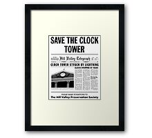 Save the clock tower Framed Print
