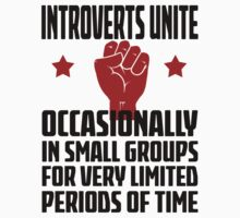 Introverts Unite - Occasionally In Small Groups For Very Limited Periods Of Time Light T Shirt by wordsonashirt