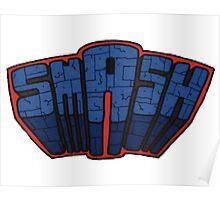 // SmAsh // Don't Stop Superheroes // Ashton // Poster