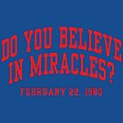 Do You Believe In Miracles? by aBrandwNoName