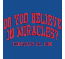 Do You Believe In Miracles? Photographic Print