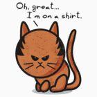 Grumpy cat worn out on shirt by Richard Eijkenbroek