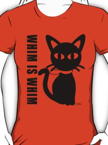 WHIM IS WHIM T-Shirt