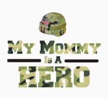 Wounded Warrior Project Fund Raiser - My Mommy Is A Hero by Sarah Ball (TheMaggotPie)