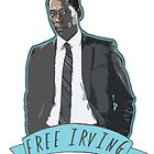 FREE IRVING by tripinmidair