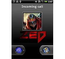Zed Incoming Call League of Legends Photographic Print