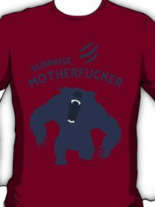 Surprise Motherfucker ! Here comes URSA ! T-Shirt