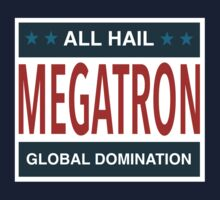 All Hail Megatron by pyros