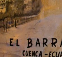 El Barranco Mural in Cuenca Ecuador Sticker