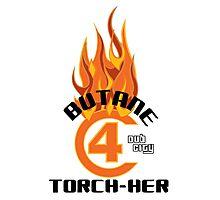 Butane Torch-Her #C4 Dub City Photographic Print