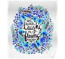 The Earth Laughs in Flowers – Turquoise & Blue Poster