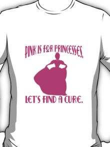 Pink is for Princesses Breast Cancer T-Shirt