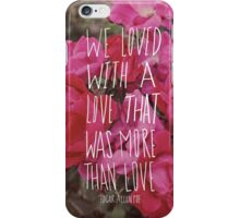 Poe: Love iPhone Case/Skin