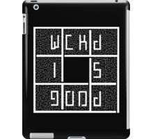 WICKED IS GOOD - WHITE iPad Case/Skin