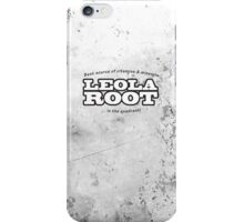 Leola Root, Best source of vitamins & minerals in the quadrant! (Replicator Rations 1x10) iPhone Case/Skin