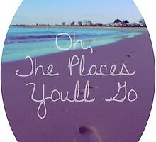 Oh, The Places You'll Go by Megan Belford