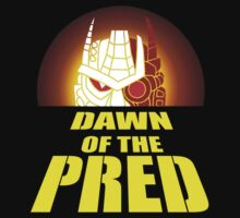 Dawn of the Pred by Fishbug