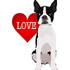 I love Boston Terriers by Ludwig Wagner