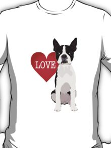 I love Boston Terriers T-Shirt