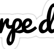 Carpe Diem  Sticker