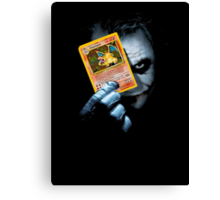 Joker holding up Pokemon Charizard card Canvas Print