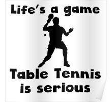 Table Tennis Is Serious Poster