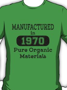Manufactured in 1970 T-Shirt