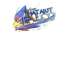 THAT AINT FALCO Photographic Print