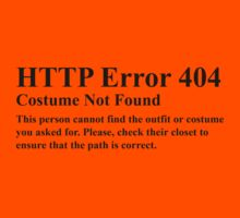 HTTP Error 404 Costume Not Found  This persons cannot find the outfit or costume you asked for. Please check their closet to ensure the path is correct. by HolidaySwagg