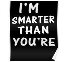 Smarter Than You're Poster