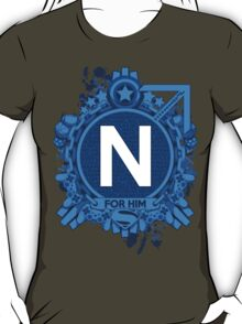 FOR HIM - N T-Shirt