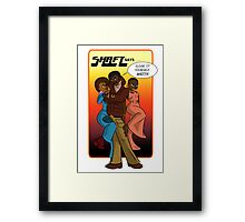 """""""They say that cat Shaft is a..."""" well you know the rest. Framed Print"""