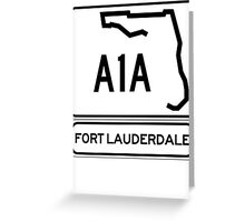 A1A - Fort Lauderdale Greeting Card