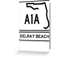 A1A - Delray Beach Greeting Card