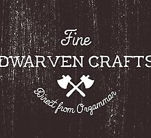 Fine Dwarven Crafts, Direct from Orzammar by asirensong