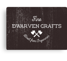Fine Dwarven Crafts, Direct from Orzammar Canvas Print