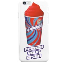 Heathers - JD Freeze Your Brain Slurpee iPhone Case/Skin